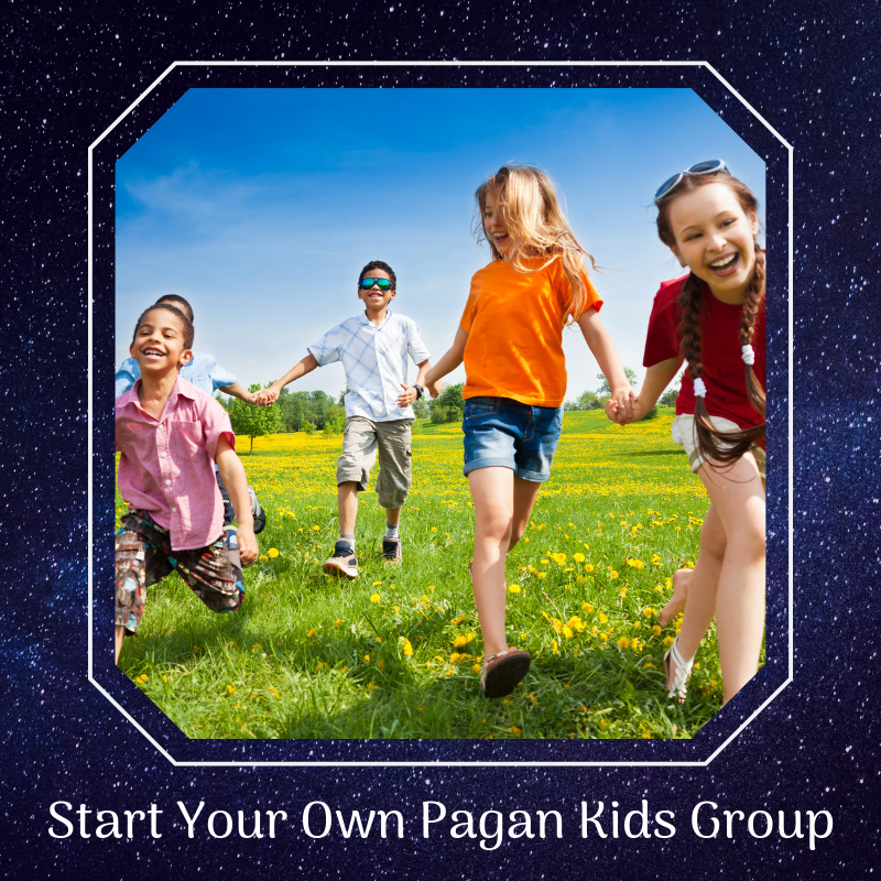 Start Your Own Pagan Kids Group